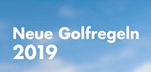 Neue Golfregeln ab 2019